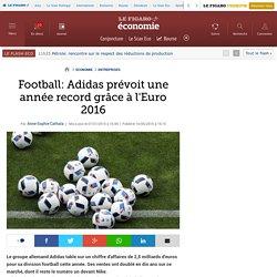 Football: Adidas prévoit une année record grâce à l'Euro 2016