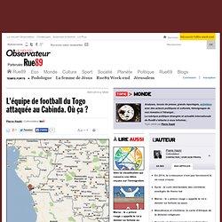 L'équipe de football du Togo attaquée au Cabinda. Où ça ?