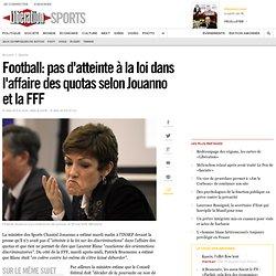 Football: pas d'atteinte à la loi dans l'affaire des quotas selon Jouanno