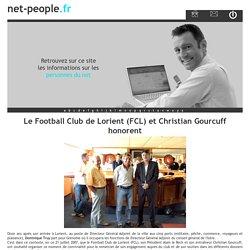 Le Football Club de Lorient (FCL) et Christian Gourcuff honorent - net-people.fr
