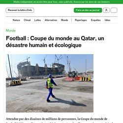 19 mars 2021 Football: Coupe du monde au Qatar, un désastre humain et écologique