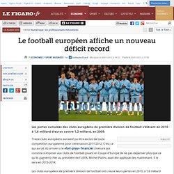 Déficit record du Foot européen