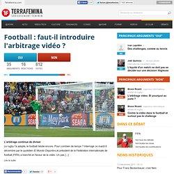 Football : faut-il introduire l'arbitrage vidéo