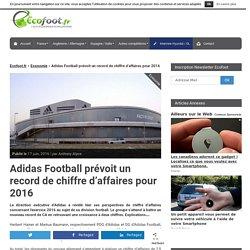 Adidas Football prévoit un record de chiffre d'affaires pour 2016