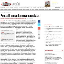 Football, un racisme sans racistes