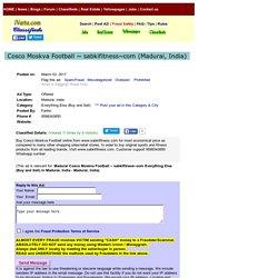 Cosco Moskva Football ~ sabkifitness~com Madurai Buy Sell