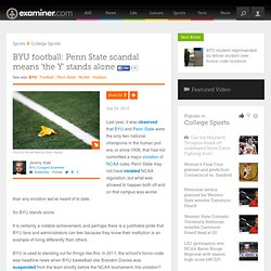 BYU football: Penn State scandal means 'the Y' stands alone - Provo BYU Cougars