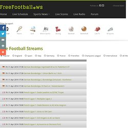 Free Football, match schedule, streams, live TV, Premier League, La Liga