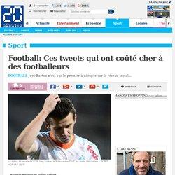 Football: Ces tweets qui ont coûté cher à des footballeurs