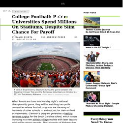 College Football: Public Universities Spend Millions On Stadiums, Despite Slim Chance For Payoff