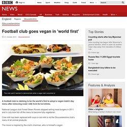 Football club goes vegan in 'world first'