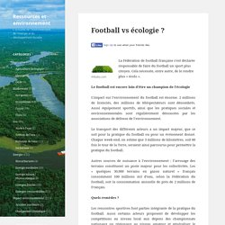 Football vs écologie ?