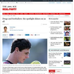 Drugs and footballers: the spotlight shines on us all