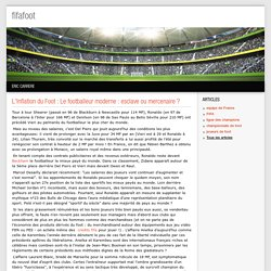 L'Inflation du Foot : Le footballeur moderne : esclave ou mercenaire ? - fifafoot