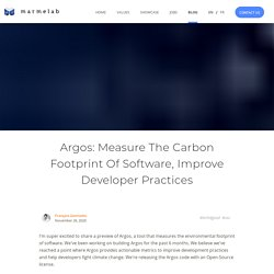 Argos: Measure The Carbon Footprint Of Software, Improve Developer Practices