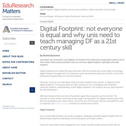 Digital Footprint: not everyone is equal and why unis need to teach managing DF as a 21st century skill