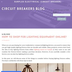 How to shop for lighting equipment online?