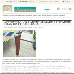 At Footstools & More We Make A Lot More Than Just Footstools