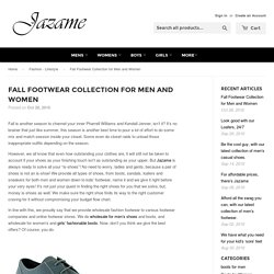 Fall Footwear Collection for Men and Women – Jazame, Inc.