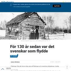 För 130 år sedan var det svenskar som flydde
