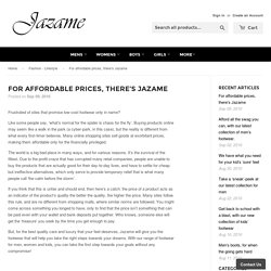 For affordable prices, there's Jazame – Jazame, Inc.