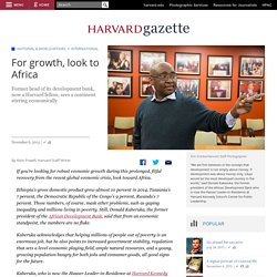 For growth, look to Africa