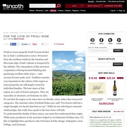 For the Love of Friuli Wine