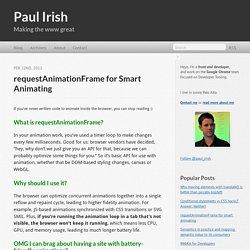 requestAnimationFrame for smart animating - Paul Irish