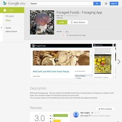 Foraged Foods - Foraging App