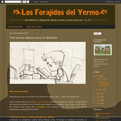 Los Forajidos del Yermo: Tres puntos básicos para un dibujante