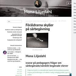 Föräldrarna skyller på särbegåvning – Mona Liljedahl