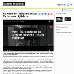Ny video om föräldrars ansvar för barnens digitala liv - Statens medieråd
