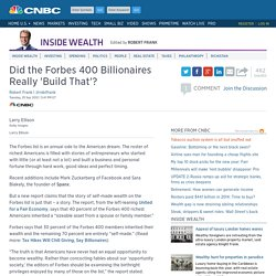 Did the Forbes 400 Billionaires Really 'Build That'?