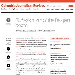 Forbes's myth of the Reagan boom - Columbia Journalism Review