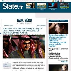 Forbes le voit moins riche que ce qu'il dit être: Al-Walid Ben Talal, prince saoudien, porte plainte