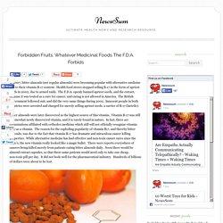 Forbidden Fruits: Whatever Medicinal Foods The F.D.A. Forbids - NewsSum