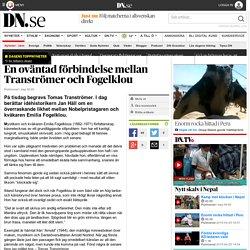 En oväntad förbindelse mellan Tranströmer och Fogelklou