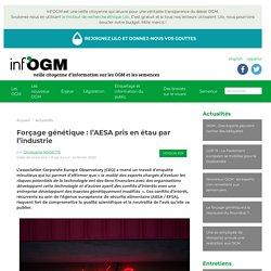 Forçage génétique : l'AESA pris en étau par l'industrie