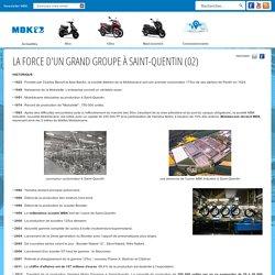 La force d'un grand groupe à Saint-Quentin (02)