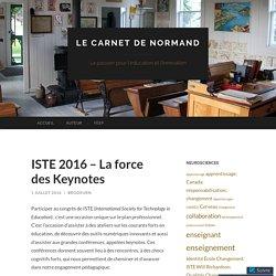 ISTE 2016 – La force des Keynotes