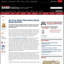 Air Force Seeks Fake Online Social Media Identities