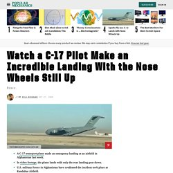 Air Force Pilot Lands C-17 With Nose Gear Up