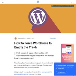 How to Force WordPress to Empty the Trash