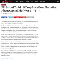 FBI Forced To Admit Deep State/Dem Narrative About Capitol 'Riot' Was B***S***!