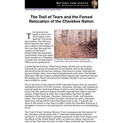 The Trail of Tears and the Forced Relocation of the Cherokee Nation