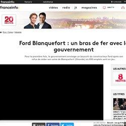 Ford Blanquefort : un bras de fer avec le gouvernement