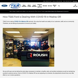 How TS&S Ford is Dealing With COVID-19 in Madras OR