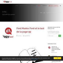Ford Madox Ford et le test de la page 99