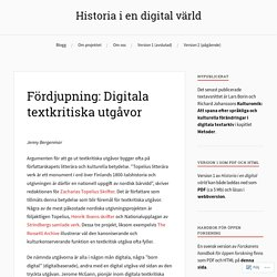 Fördjupning: Digitala textkritiska utgåvor – Historia i en digital värld