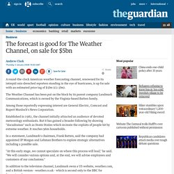 The forecast is good for The Weather Channel, on sale for $5bn